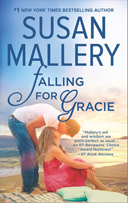 Falling For Gracie, a romance novel by Susan Mallery