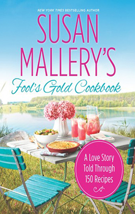 Fool's Gold Cookbook, a romance-themed cookbook by Susan Mallery