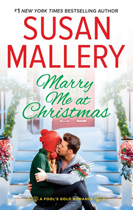 Marry Me at Christmas, a romance novel by Susan Mallery