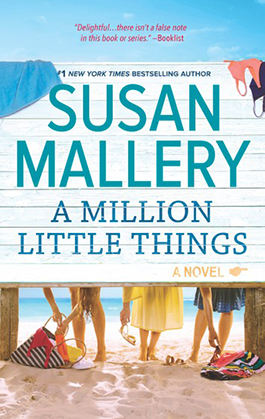 A Million Little Things, a women's fiction novel by Susan Mallery