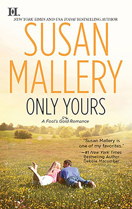 Only Yours, a romance novel by Susan Mallery
