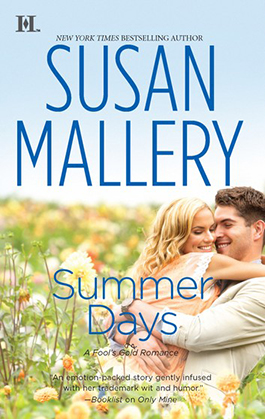 Summer Days, a romance novel by Susan Mallery