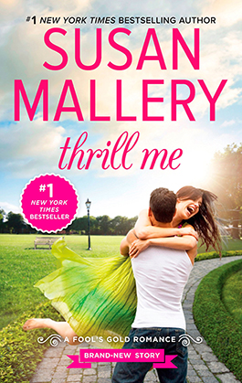 Thrill Me, a romance novel by Susan Mallery