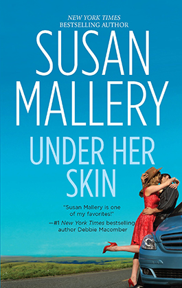 Under Her Skin, a romance novel by Susan Mallery
